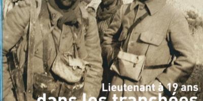 """Couverture du livre """"Lieutenant à 19 ans dans les tranchées"""" de Henri Sentilhes"""