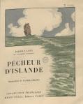 """""""Pêcheur d'Islande"""" de Pierre Loti illustré par Daniel-Girard, R 11006 FB"""