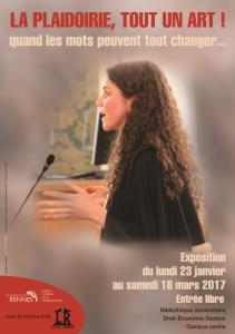 affiche de l'exposition La plaidoierie, tout un art! BU Droit-Économie-Gestion. Jusqu'au 18 mars 2017.