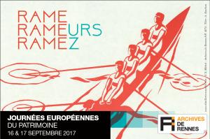 """visuel """"Rame, rameurs, ramez"""" des Journées européennes du patrimoine 2017 aux Archives de Rennes"""