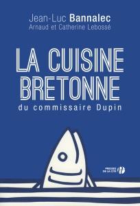 Couverture de l'ouvrage La cuisine bretonne du commissaire Dupin