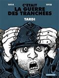 C'était la guerre des tranchées. Tardi