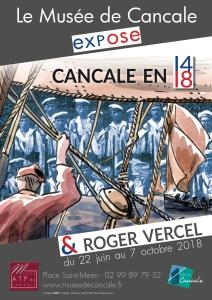 Cancale en 14-18 et Roger Vercel. Exposition 22 juin au 7 octobre 2018.