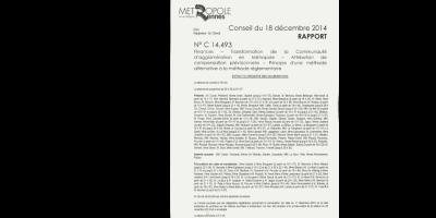 Délibération du conseil communautaire portant sur des aspects financiers de la transformation de la communauté d'agglomération en métropole, 18 décembre 2014, 2266 W 20